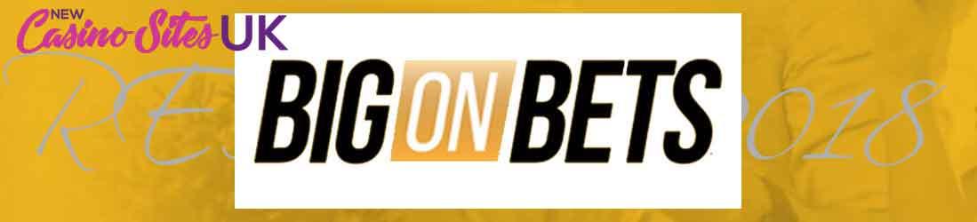 Casino Big on bets 2018