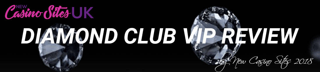 diamond-club-vip-2018-review