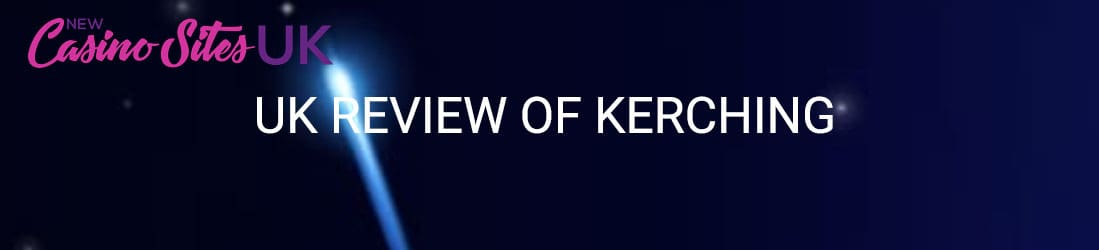 kerching uk review