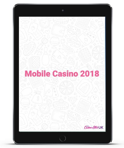 UK Mobile Casino 2018