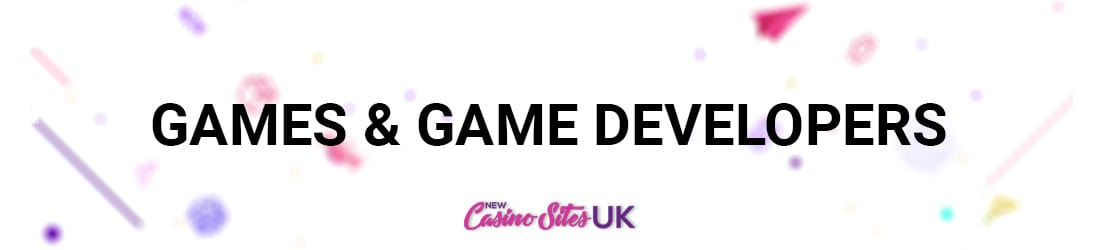 new-casino-sites-game-developers