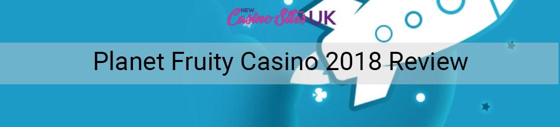 planet fruity casino 2018