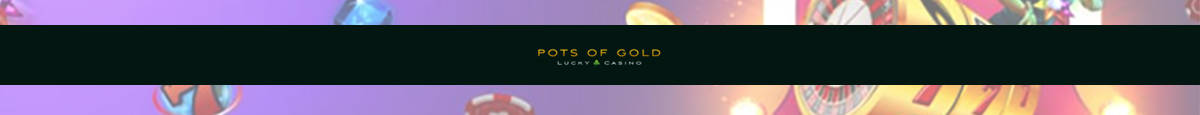pots of gold casino